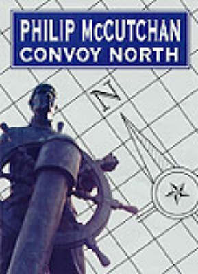Convoy North: Unabridged
