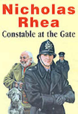 Constable at the Gate: Unabridged
