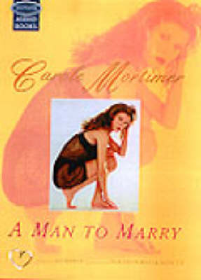 A Man to Marry: Unabridged
