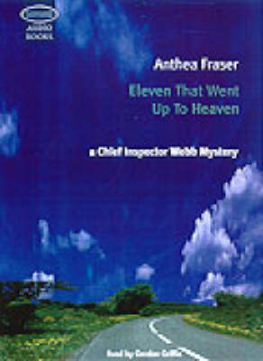 Eleven That Went Up to Heaven: Unabridged