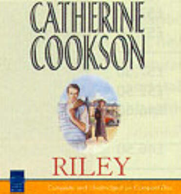Riley: Complete & Unabridged