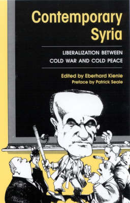 Contemporary Syria: Liberalization Between Cold War and Peace