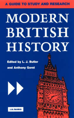 Modern British History: A Guide to Study and Research