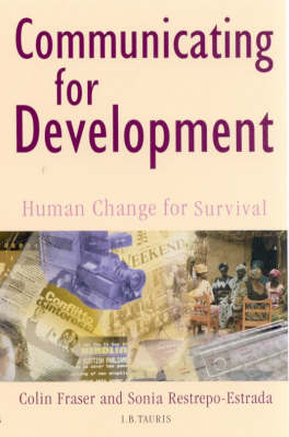 Communicating for Development: Human Change for Survival