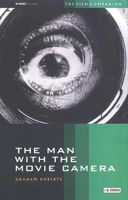 """""""The Man with the Movie Camera"""