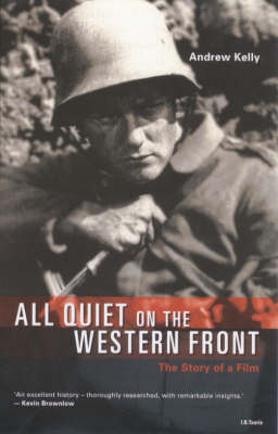 """""""All Quiet on the Western Front"""": The Story of a Film"""