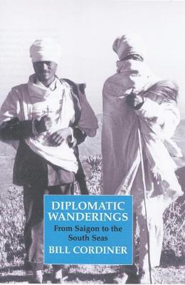 Diplomatic Wanderings: From Saigon to the South Seas