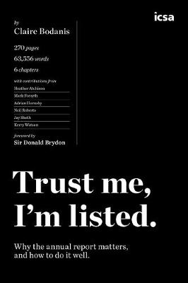 Trust Me, I'm Listed: An insider's guide to producing the Annual Report