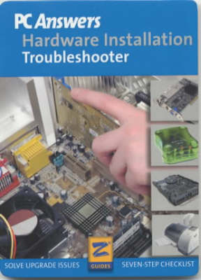 PC Answers: Hardware Installation Troubleshooter