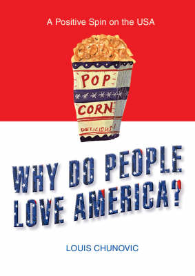 Why Do People Love America?