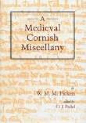 A Medieval Cornish Miscellany