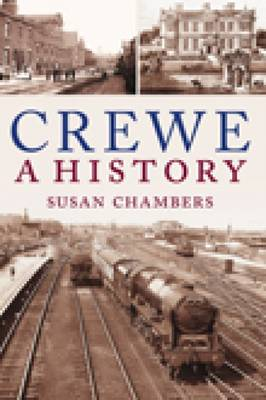 Crewe: A History