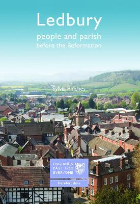 Ledbury: People and Parish before the Reformation