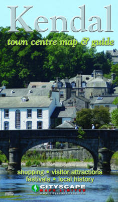 Kendal Town Centre Map and Guide