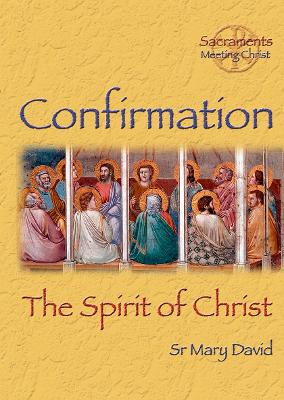 Confirmation: The Spirit of Christ