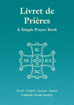 Livret de Prieres - French Simple Prayer Book