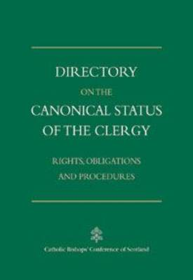 Directory on the Canonical Status of the Clergy (Scotland): Rights, Obligations and Procedures