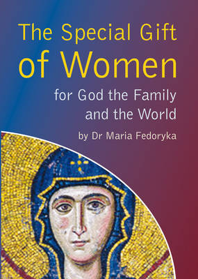 Special Gift of Women: for God the Family and the World