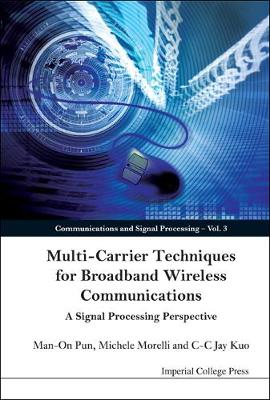 Multi-carrier Techniques For Broadband Wireless Communications: A Signal Processing Perspective