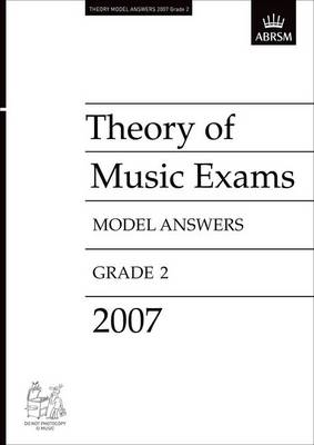 Theory of Music Exams Model Answers: 2007: Grade 2