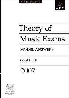 Theory of Music Exams Model Answers: 2007: Grade 8