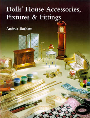 Dolls' House Accessories, Fixtures and Fittings