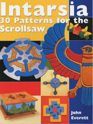 Intarsia: 30 Patterns for the Scrollsaw
