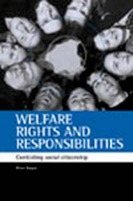 Welfare rights and responsibilities: Contesting social citizenship