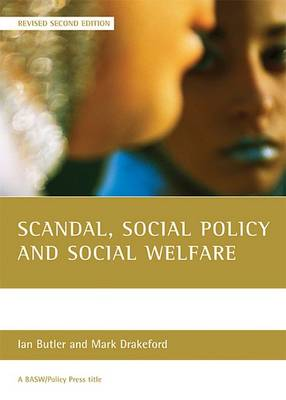 Scandal, social policy and social welfare