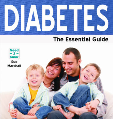 Diabetes: The Essential Guide