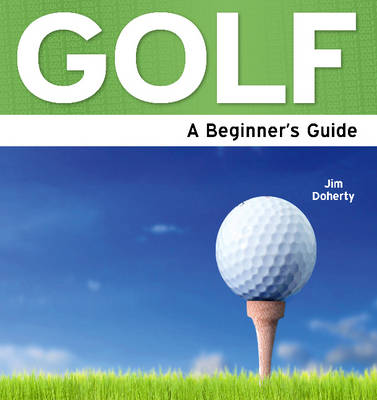 Golf: A Beginner's Guide