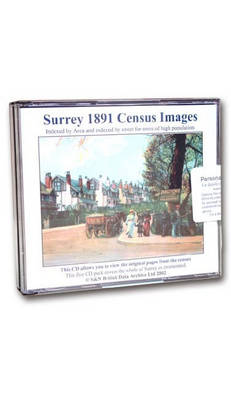 Surrey 1891 Census: Indexed by Area and Areas of High Population Indexed by Street