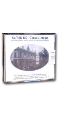 Suffolk 1891 Census: Indexed by Area and Areas of High Population Indexed by Street