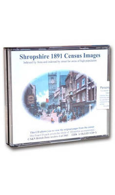 Shropshire 1891 Census: Indexed by Area and Areas of High Population Indexed by Street