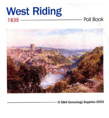 West Riding, Yorkshire 1835 Poll Book