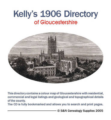 Kelly's 1906 Directory of Gloucestershire