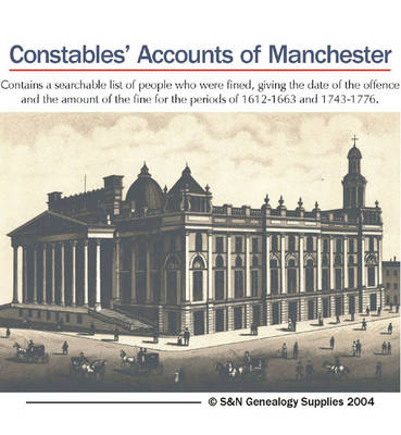 Constables' Accounts of the Manor of Manchester: 1612-1663 and 1743-1776