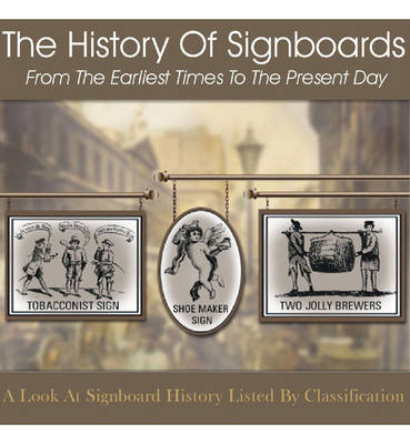 The History of Signboards: From the Earliest Times to the Present Day