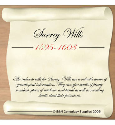 Surrey Wills 1595-1608: An Index to Wills for Surrey