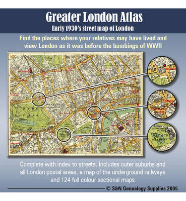 Greater London Atlas - Early 1930's Street Map of London: Find the Places Where Your Relatives May Have Lived and View London as it Was Before the Bombings of WWII