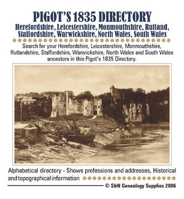 Pigot's 1835 Herefordshire, Leicestershire, Monmouthshire, Rutlandshire, Staffordshire, Warwickshire, Worcestershire, North Wales and South Wales Directory
