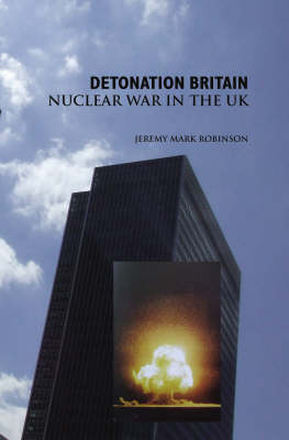 Detonation Britain: Nuclear War In the U.K.