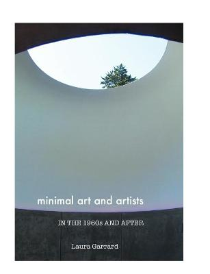 Minimal Art and Artists in the 1960s and After