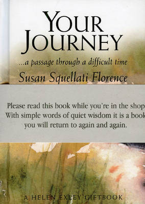 Your Journey: A Passage Through a Difficult Time