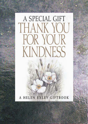 Thank You for Your Kindness: A Special Gift