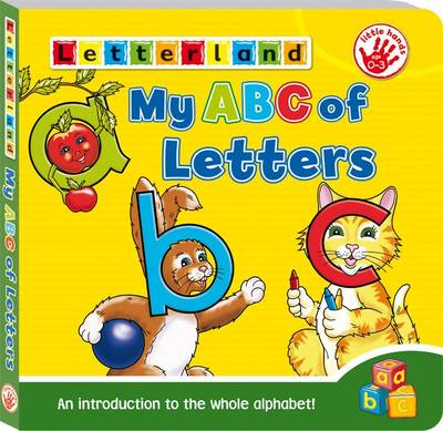 My ABC of Letters: An Introduction to the Whole Alphabet!