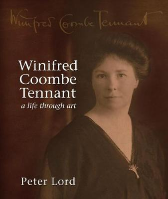 Winifred Coombe Tennant   A Life Through Art