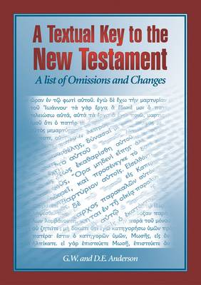 Textual Key to the New Testament: A List of Omissions and Changes: Article