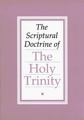 Scriptural Doctrine of the Holy Trinity: Article