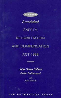 Annotated Safety, Rehabilitation and Compensation Act 1988